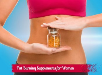 8 Fat Burning Supplements for Women