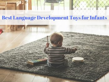 Best Language Development Toys for Infants