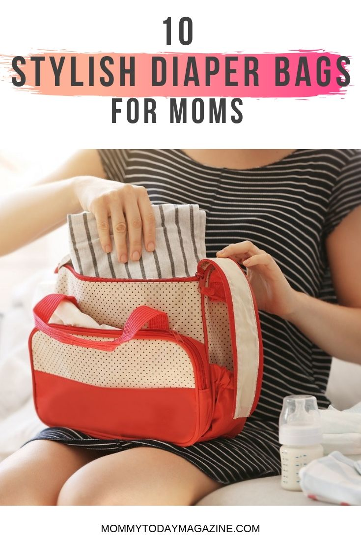 Stylish Diaper Bags for Mom - The 10 Best Diaper Bags for Mom